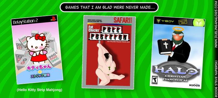 Still more games that I am glad were never made…
