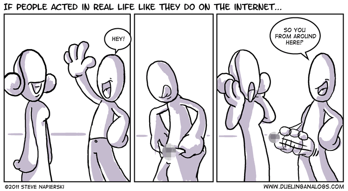 If People Acted In Real Life Like They Do On The Internet…