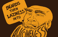 Beards Turn Laziness into Awesomeness