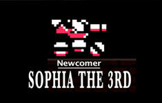 Newcomer – Sophia the 3rd