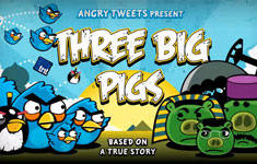 Angry Birds and the Three Big Pigs