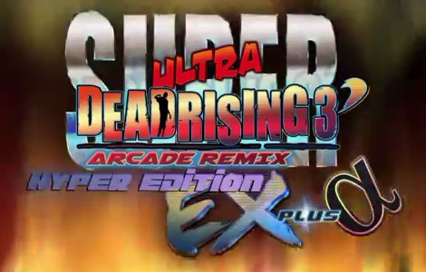 Super Ultra Dead Rising 3′ Arcade Remix Hyper Edition EX Plus Alpha