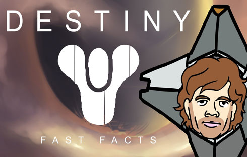 Destiny Fast Facts