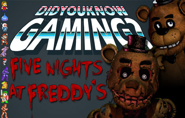 What You Didn't Know about Five Nights at Freddy's