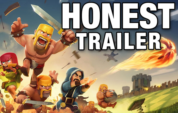 An Honest Clash of Clan Trailer