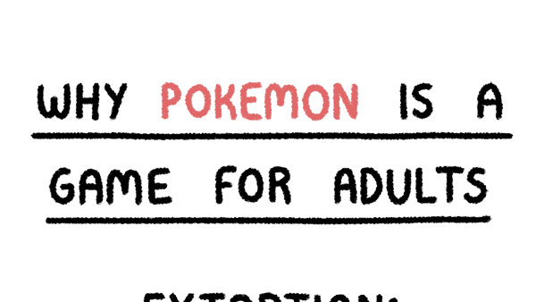 Why Pokémon is a Game for Adults