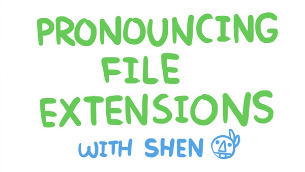 Pronouncing File Extensions with Shen