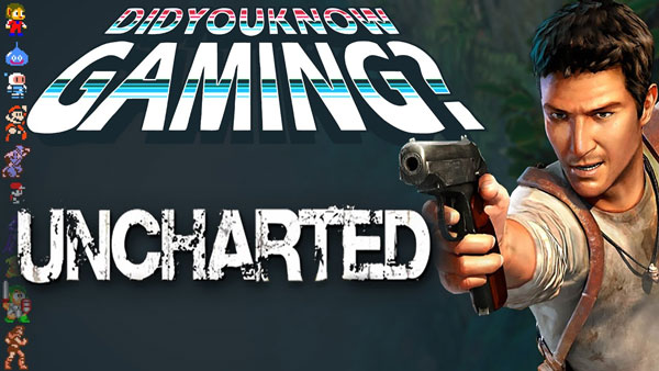 What You Didn't Know about UNCHARTED