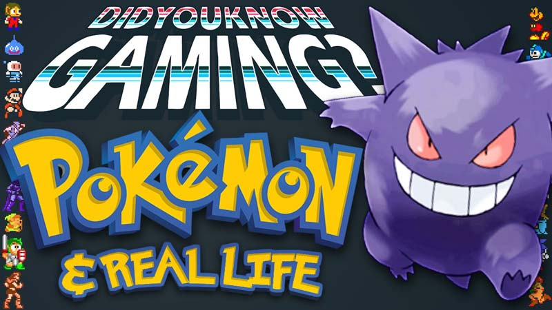 What You Didn't Know about Pokémon & Real Life