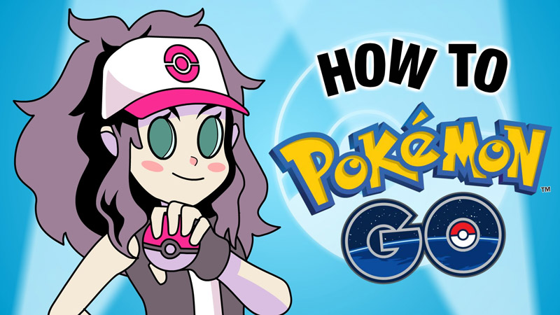 Learn How to Pokémon GO
