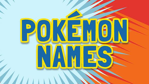 Pokémon Names