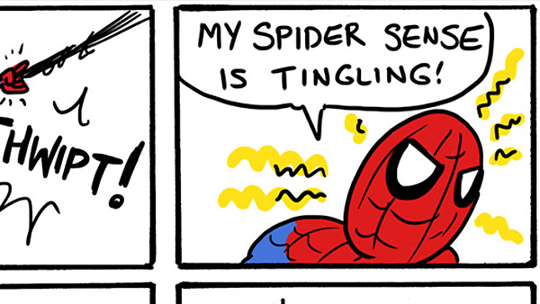 My Spider Sense is Tingling!