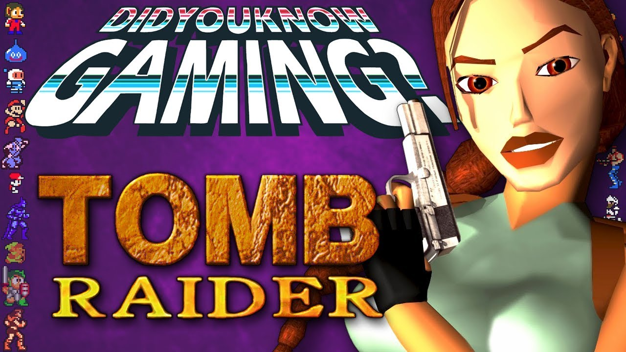 What You Didn't Know about Tomb Raider