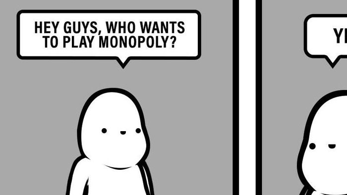 Monopolizing Your Free Time
