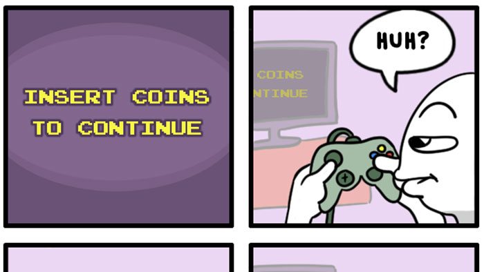 Insert Coins to Continue