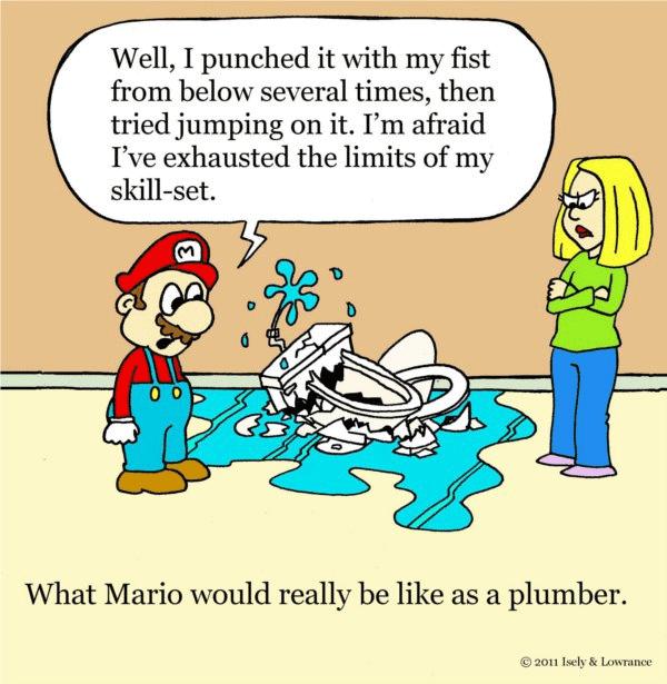 Ah-ha! Plumbers! - Super Mario Bros.