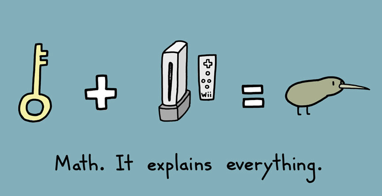 Math. It explains everything.