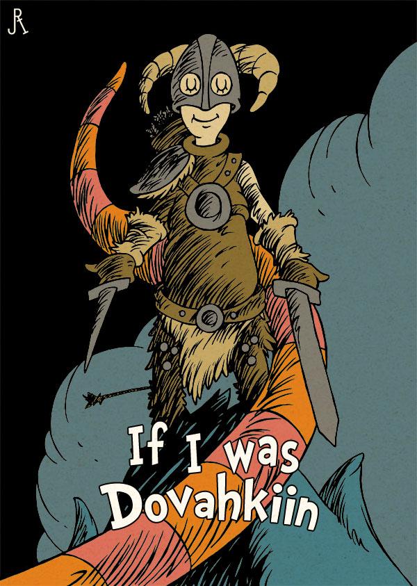 If I was Dovahkiin - Skyrim