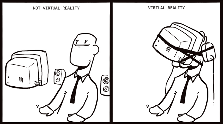 Is it Virtual Reality, or is it Memorex?