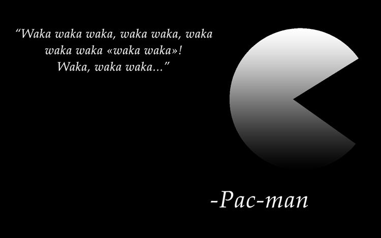Gaming Quote - An Inspiration Pac-Man Quote